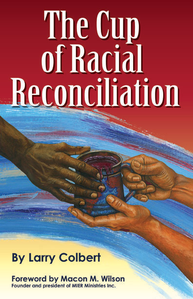 The Cup of Racial Reconciliation
